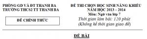Đề thi chọn Hsg môn Ngữ văn 7 trường THCS Thanh Ba năm 2013-2014