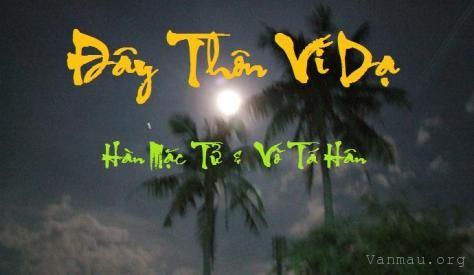 phan tich bai tho day thon vi da - Phân tích bài thơ Đây thôn Vĩ Dạ của tác giả Hàn Mặc Tử